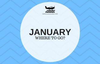Where to go? January