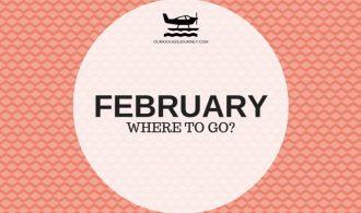 Where to go? February