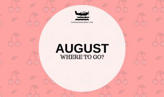 Where to go? August